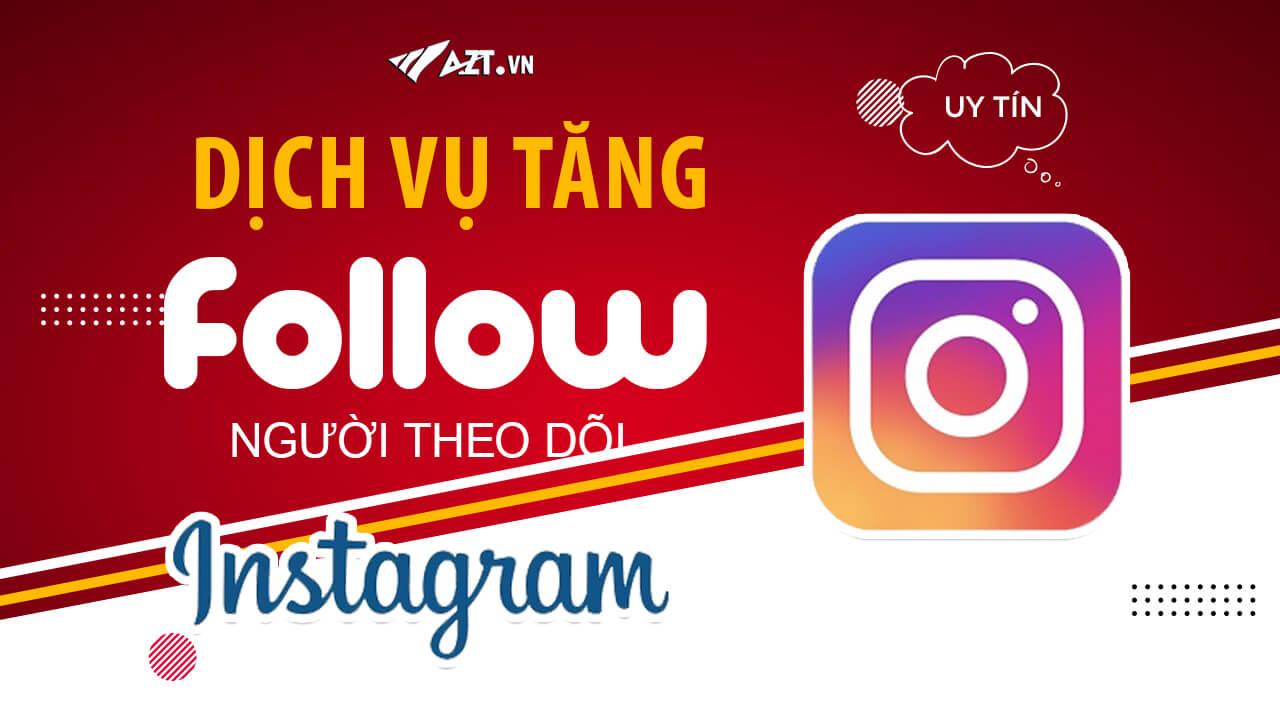 Dịch vụ tăng follow Instagram, Kéo người theo dõi tương tác Instagram